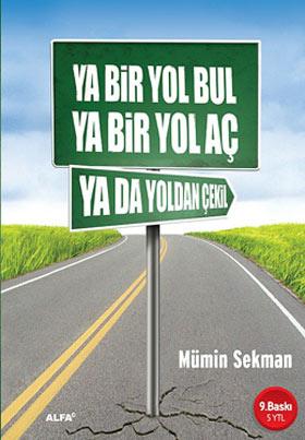 2759-Ya-Bir-Yol-Bul-Ya-Bir-Yol-Ac-Ya-da-Yoldan-Cekil