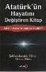 Allah'ı İnkar Mümkün müdür? Atatürk'ün Hayatını Değiştiren Kitap