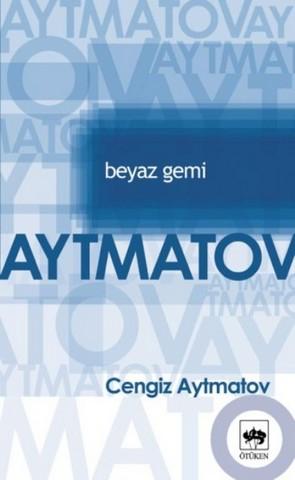 beyazgemi-cengizaytmatov-kapak