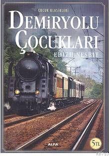 demiryolu-cocuklari-edith-nesbit