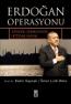 Ömer Lütfi Mete/ Prof. Dr. Mahir Kaynak Erdoğan Operasyonu e-kitap