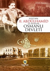 sultan_ii_abdulhamid_ve_donemi_osmanli_devleti_2009_5_26_87223