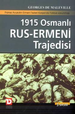 1915-osmanli-rus-ermeni-trajedisi-george-maleville