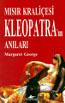 Mısır Kraliçesi Kleopatra'nın Anıları