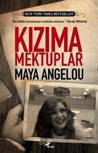 kizima-mektuplar-maya-angelou