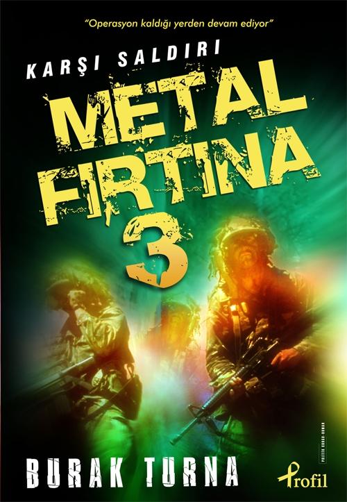 metal firtina 3 karsi saldiri222