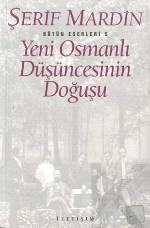 yeni-osmanli-dusuncesinin-dogusu-serif-mardin